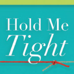 Book Review >> Hold Me Tight